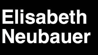 How to Pronounce Elisabeth Neubauer Lawyer TMZ Celebrity Tabloid TV News Show