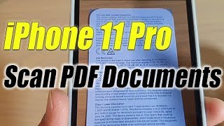 iPhone 11 Pro: How to Scan Documents and Save As PDF in Files