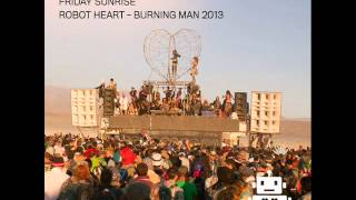 Pachanga Boys @ Robot Heart - Burning Man 2013 [FULL SET]