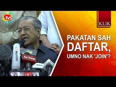 PAKATAN sah daftar, UMNO nak 'join'?