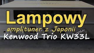 Kenwood Trio KW33L [Reduktor Szumu] #209