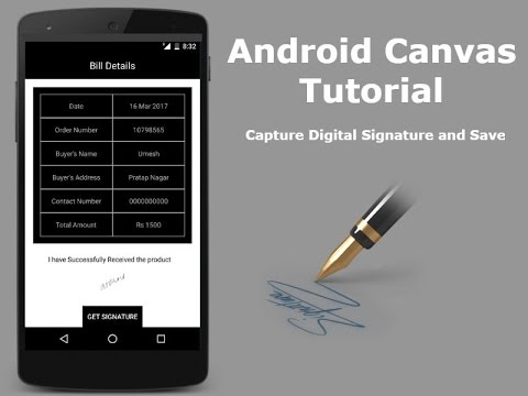 Android Canvas Tutorial - Capture Digital Signature and Save