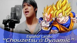 "Dragon Ball Super Opening ""Chōzetsu Dynamic"" (Español Latino)"
