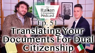 Translation of Documents For Italian Dual Citizenship by Descent (Jure Sanguinis & 1948 cases)