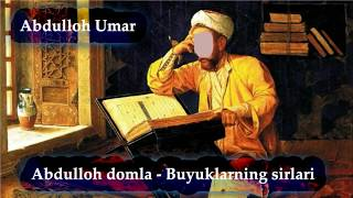 Abdulloh Domla Ulug Larning Sirlari Muqaddima 2018