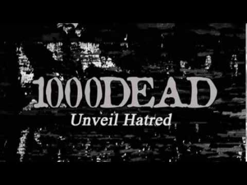 1000Dead - Unveil Hatred (rough version)