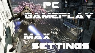 Titanfall PC Gameplay - Max Settings GTX 660 Ti