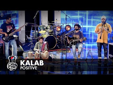 Positive | Kalab | Episode 1 | Pepsi Battle of the Bands | Season 2