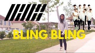 """""""iKON (아이콘) BLING BLING"""" DANCE COVER"""
