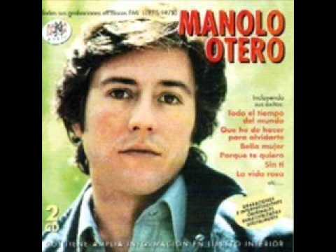 MANOLO OTERO - TE HE QUERIDO TANTO