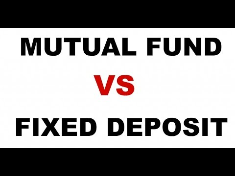 MUTUAL FUNDS VS FIXED DEPOSIT