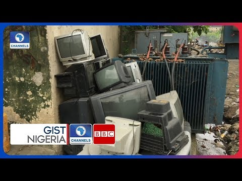 Turning E-Waste To Wealth In Nigeria