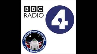 BBC Radio 4 Today Show - 18 April 2016 - Ahmadiyya Muslim Community