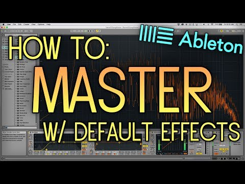 How to Master a Song using Default Ableton Audio Effects (No Third Party Plugins/VST's)