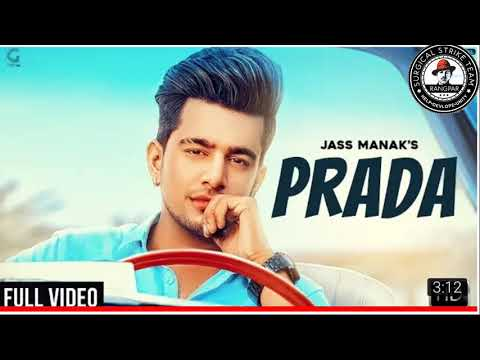 PRADA - JASS MANAK , Satti Dhillon | Full Audio Song Dawnlod | Panjabi 2018 | Geet Mp3 | Sst