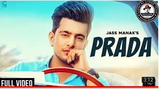 PRADA JASS MANAK , Satti Dhillon | full audio song dawnlod | panjabi 2018 | Geet mp3 | sst