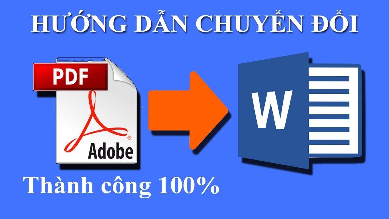 Cách chuyển đổi File PDF sang Word Chuẩn nhất 100% Thành Công