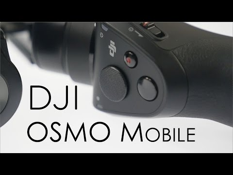 DJI Osmo Mobile Review Cinematic Videos with Smartphones