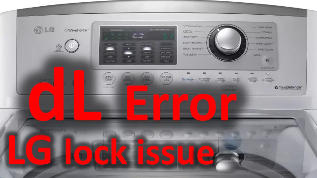dL Error Code SOLVED!!! LG Top Loading Washer Washing Machine lock issue