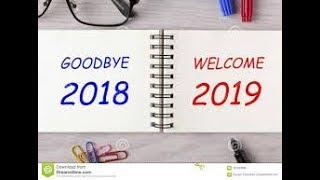 Welcome 2019 Good Bye 2018