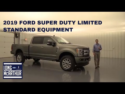 2019 FORD SUPER DUTY LIMITED STANDARD EQUIPMENT