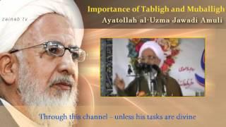 Eternal Tips - Ayatullah Jawadi Amuli - Importance of Tabligh and Mubaligh