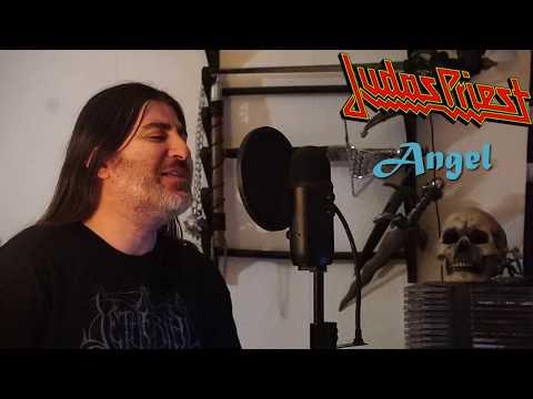 """Judas Priest """" Angel """" ( vocal cover )"""