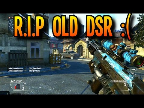 MISS THE OLD DSR (Black Ops 2)