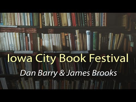 Iowa City Book Festival 2016: Dan Barry and James Brooks