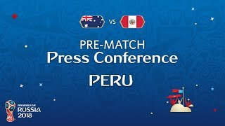 FIFA World Cup™ 2018: Australia - Peru: Peru - Pre-Match Press Conference