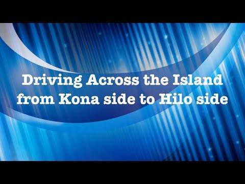Hawaii - Driving from Kona to Hilo