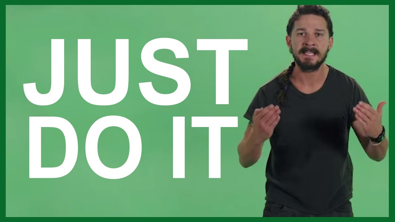 Image result for can i use shia labeouf just do it picture?