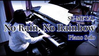 BABYMETAL 第4弾「No Rain, No Rainbow」です。 しっとりとしたバラード...