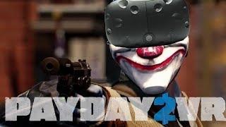PAYDAY 2 VR è spettacolare!