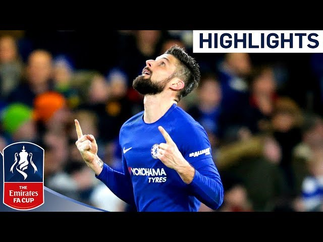 Chelsea 4-0 Hull | Giroud Scores his First Chelsea Goal | Emirates FA Cup 2017/18