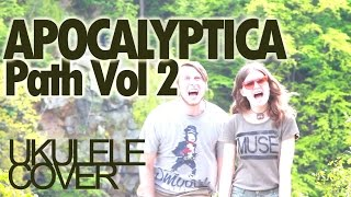 Apocalyptica - Path Vol. 2 ( Ukulele cover )