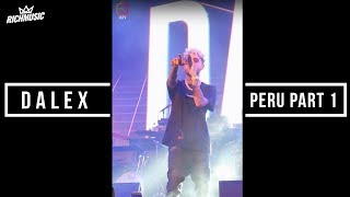 Dalex en Peru - Day 1 (IGTV)