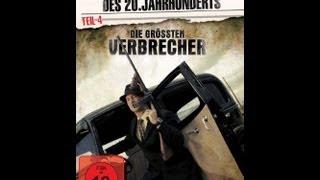 Verbrechen des 20. Jahrhunderts: Die größten Verbrecher - Film