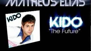 Kido - The Future