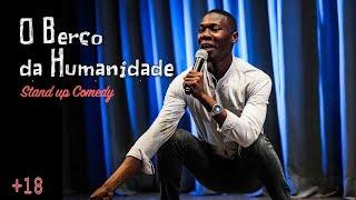 ''O Berço da Humanidade'' (Stand Up Comedy) GOZ'AQUi (S02E09)