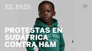 Las protestas contra H&M en Sudáfrica | Internacional