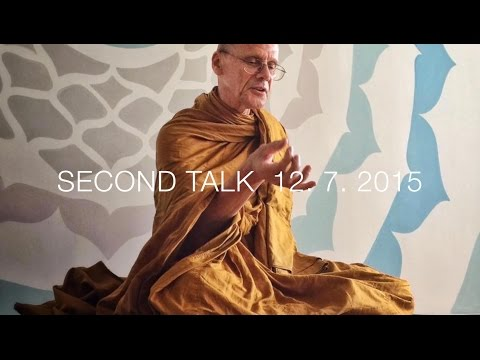 Tan Dhammavidu - Second Hong Kong Meditation & Dhamma Talk - 12th of July, 2015