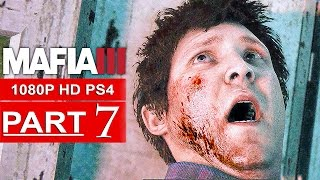MAFIA 3 Gameplay Walkthrough Part 7 [1080p HD PS4] - No Commentary