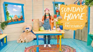 Sunday at Home for Preschoolers   October 24, 2021