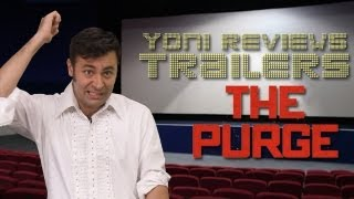 The Purge Trailer Review: Yoni at the Trailers