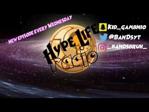 Hype Life Radio Episode 1 putting you on to some NEW good music