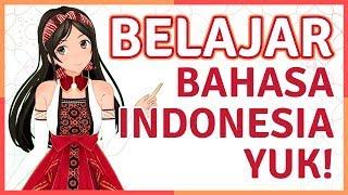 Belajar Bahasa Indonesia Bareng, Yuk! |  Learning with Maya #2 (Episod