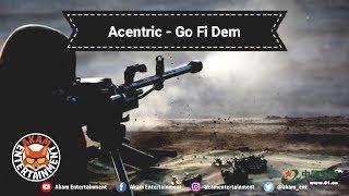 Acentric - Guh Fi Dem - February 2019