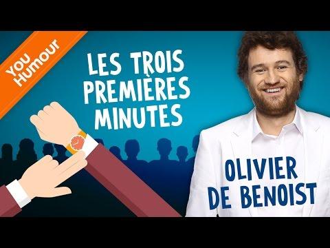 OLIVIER DE BENOIST - Les 3 premières minutes du show