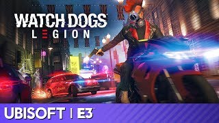 Watch Dogs: Legion World Premiere | Ubisoft E3 2019
